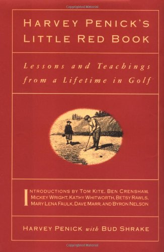 9780671759926: Harvey Penick's Little Red Book: Lessons And Teachings From A Lifetime In Golf