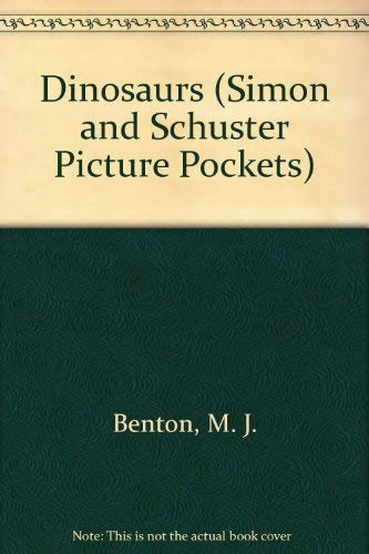 9780671759995: DINOSAURS (SIMON AND SCHUSTER PICTURE POCKETS)