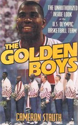 9780671760496: Golden Boys: Unauthorized Inside Look at the U.S. Olympic Basketball Team