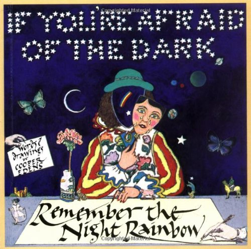 9780671760533: If You're Afraid of the Dark, Remember the Night Rainbow