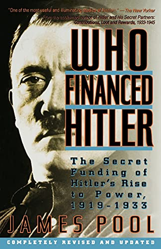 9780671760830: Who Financed Hitler: The Secret Funding of Hitler's Rise to Power, 1919-1933 the Secret Funding of Hitler's Rise to Power, 1919-1933
