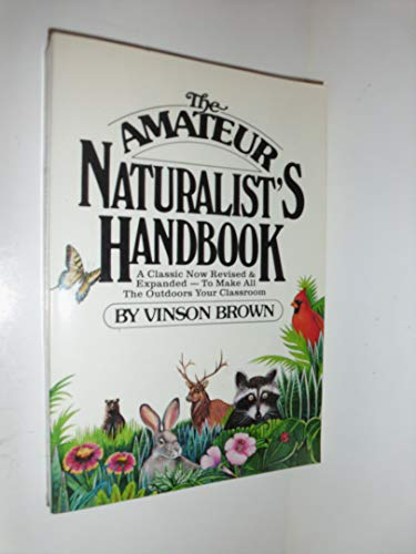 9780671761400: The Amateur Naturalist's Handbook