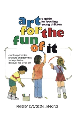 9780671761516: Art for the Fun of It: A Guide for Teaching Young Children