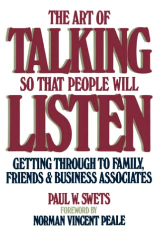 9780671761554: The Art Of Talking So That People Will Listen: Getting Through To Family, Friends & Business Associates: Getting Through to Family, Friends, and Business Associates