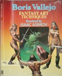 Boris Vallejos' Fantasy Art Techniques: Boris S. Vallejo