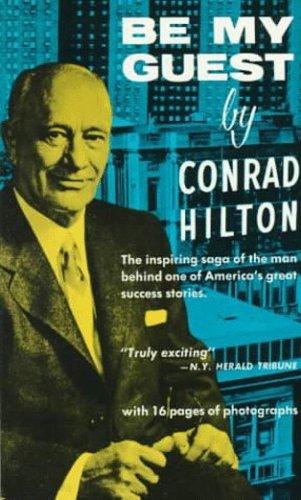 Be My Guest: Hilton, Conrad