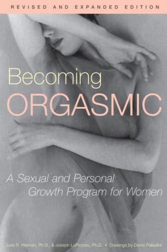 9780671761776: Becoming Orgasmic: A Sexual and Personal Growth Program for Women: A Sexual and Personal Growth Programme for Women