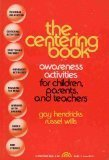 9780671762148: The Centering Book: Awareness Activities for Children and Adults to Relax the Body and Mind