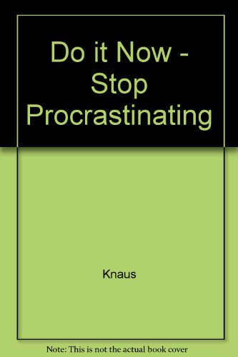 9780671762643: Do It Now: How to Stop Procrastinating