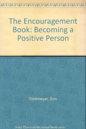 9780671762797: The Encouragement Book: Becoming a Positive Person