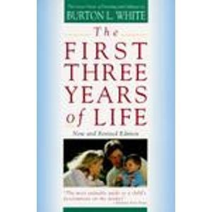 9780671762919: The First Three Years of Life