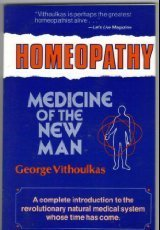 9780671763282: Homeopathy: Medicine of the New Man
