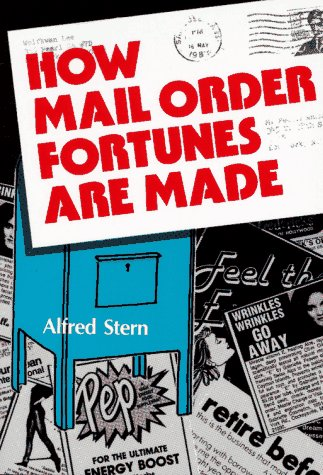 9780671763411: How Mail Order Fortunes Are Made