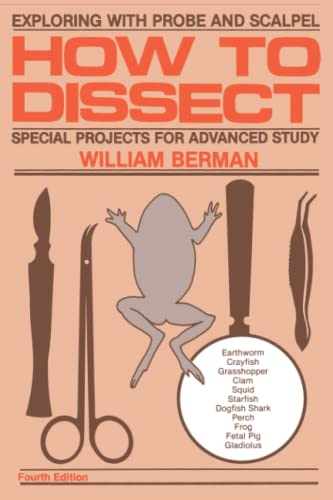 9780671763428: How to Dissect: Exploring With Probe and Scalpel - Special Projects for Advanced Study
