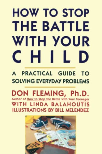 9780671763497: How to Stop the Battle with Your Child