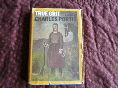True grit : a novel: Portis, Charles