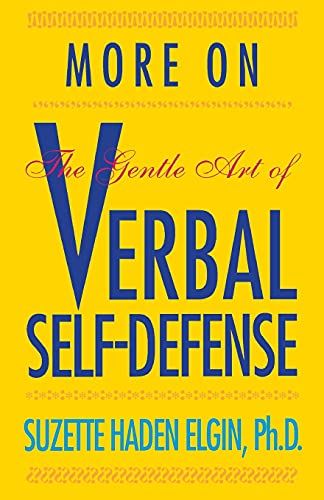 9780671764357: More on the Gentle Art of Verbal Self-Defense