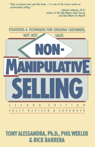 Non-Manipulative Selling: Alessandra, Tony