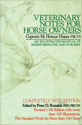 9780671765613: Veterinary Notes For Horse Owners: An Illustrated Manual Of Horse Medicine And Surgery