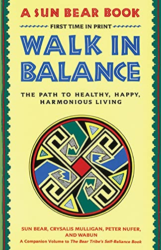 9780671765644: Walk in Balance: The Path to Healthy, Happy, Harmonious Living