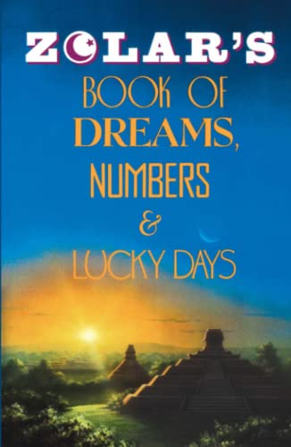ZOLARS BOOK OF DREAMS, NUMBERS AND LUCKY DAYS