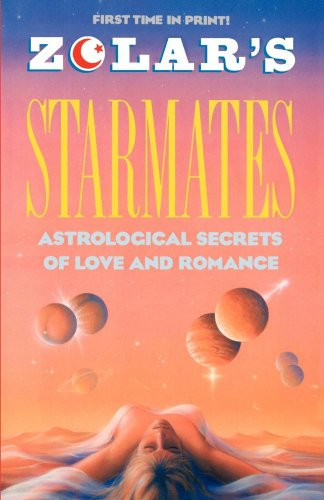 Zolar's Starmates: Astrological Secrets of Love and Romance: Entertainment, Zolar