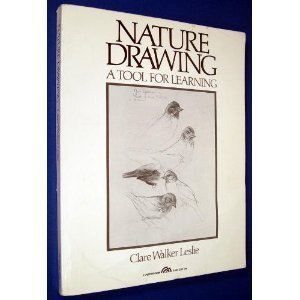 Nature Drawing: A Tool for Learning (Signed by Author): Leslie, Clare Walker