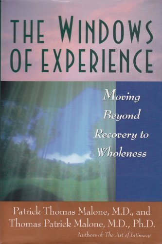 Windows of Experience: Moving Beyond Recovery to Wholeness