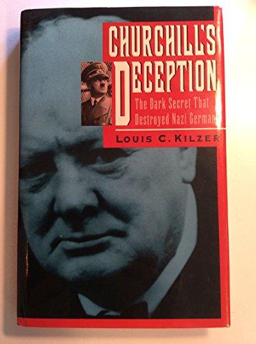 9780671767228: Churchill's Deception: The Dark Secret That Destroyed Nazi Germany
