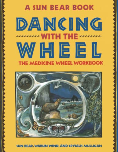 9780671767327: Dancing with the Wheel: The Medicine Wheel Workbook