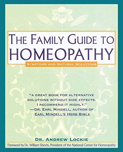 9780671767716: The Family Guide to Homeopathy: Symptoms and Natural Solutions