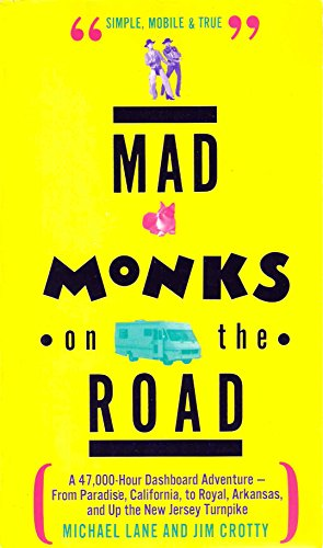 Mad Monks on the Road.: LANE, Michael, and CROTTY, Jim.