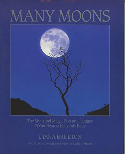 9780671768010: Many Moons: Myth and Magic, Fact and Fantasy of Our Nearest Heavenly Body