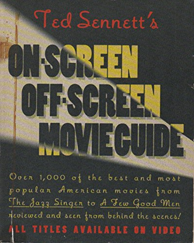 9780671768188: Ted Sennett's on Screen/off Screen Movie Guide
