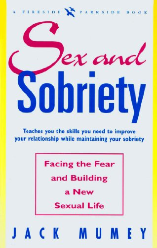 9780671768355: Sex and Sobriety : Facing the Fear and Building a New Sexual Life: A Fireside/Parkside Recovery Book