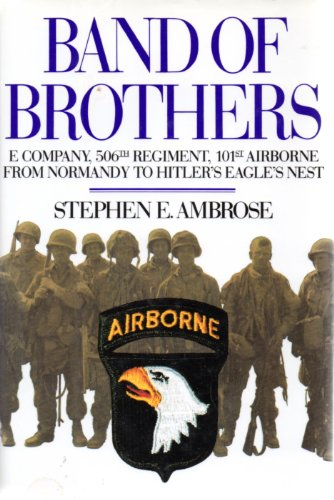 9780671769222: Band of Brothers: E Company, 506th Regiment, 101st Airborne from Normandy to Hitler's Eagle's Nest