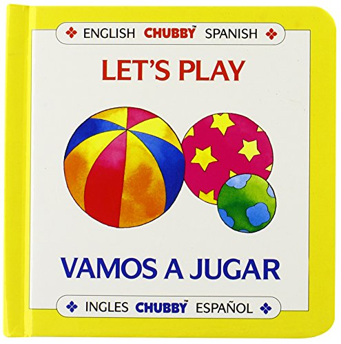 9780671769284: Let's Play/Vamos a Jugar: Chubby Board Books in English and Spanish (Spanish and English Edition)