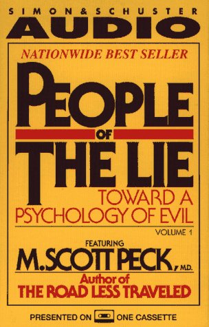 9780671769710: 001: PEOPLE OF THE LIE VOL. 1 TOWARD A PSYCHOLOGY OF EVIL