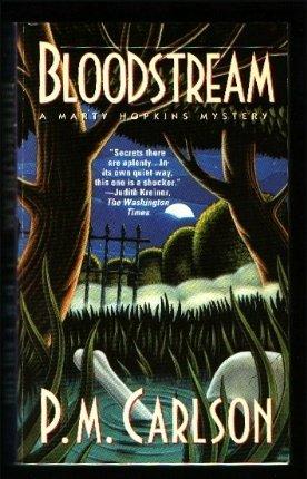 Bloodstream: A Marty Hopkins Mystery: Carlson, P. M.