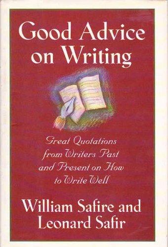 9780671770051: Good Advice on Writing