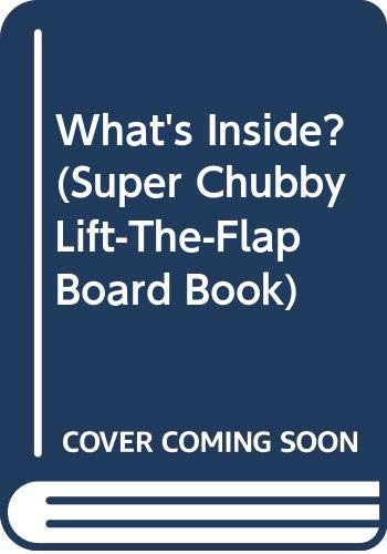 9780671770174: What's Inside? (Super Chubby Lift-the-Flap Board Book)