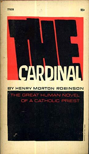 The Cardinal: Henry Morton Robinson
