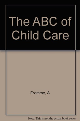 9780671770532: The abc of child care