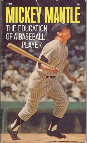 9780671770556: The Education Of A Baseball Player