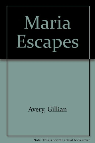 Maria Escapes: Avery, Gillian
