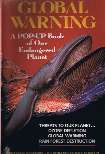 9780671770808: GLOBAL WARNING: A POP-UP BOOK OF OUR ENDANGERED PLANET (Simon & Schuster Books for Young Readers)