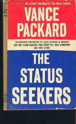 Status Seekers (9780671771157) by Vance Packard