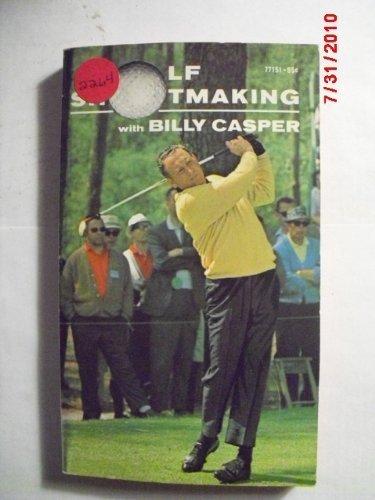 Golf Shotmaking: Casper, Billy