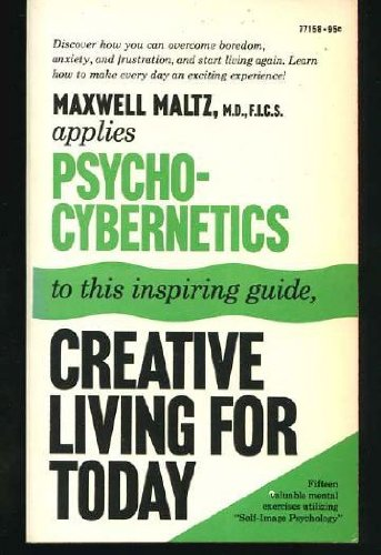 9780671771584: Psycho-Cybernetic Principles for Creative Living