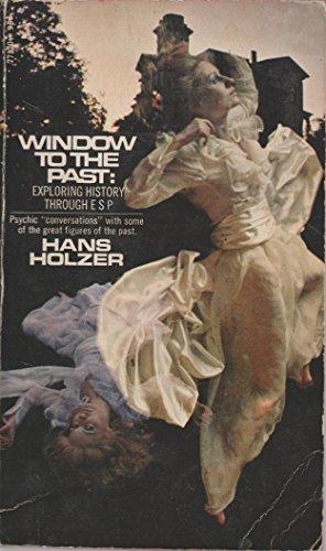 9780671771706: Window to the Past: Exploring History Through ESP